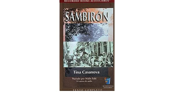 Sambiron - 14 casetes de audio - Texto Completo: Tina Casanova, Malin Falu: 9781419302510: Amazon.com: Books