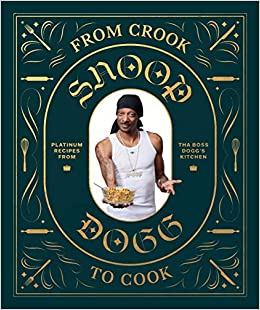 Snoop Dogg Cookbook: Amazon.es: Snoop Dogg: Libros en idiomas extranjeros