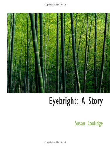 Download Eyebright: A Story PDF