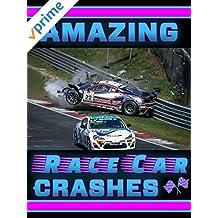 Amazing Race Car Crashes