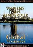 Global Treasures  MOLENS VAN KINDERDIJK The Windmills of Kinderdijk Holland