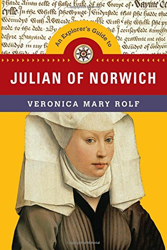 An Explorer's Guide to Julian of Norwich (Explorer's Guides) por Veronica Mary Rolf