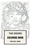 img - for The Doors Coloring Book: Legendary American Rock and Blues Band and Morrisons Lyrical and Charismatic Stage Performance Inspired Adult Coloring Book (Coloring Bookk for Adults) book / textbook / text book