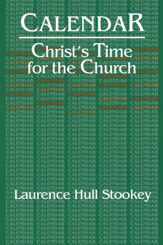 Calendar: Christ's Time for the Church (Church Calendar)