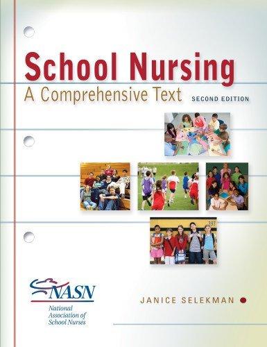 School Nursing: A Comprehensive Text by Selekman DNSc RN Janice (2012-06-19) Paperback