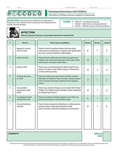 Parenting Interactions with Children: Checklist of Observations Linked to Outcomes (PICCOLOTM) Tool by Lori Roggman Ph.D. (2013-09-20)