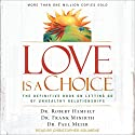Love Is a Choice: The Definitive Book on Letting Go of Unhealthy Relationships Audiobook by Dr. Robert Hemfelt, Dr. Frank Minirth, Dr. Paul Meier Narrated by Christopher Solimene
