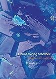 Electro-etching handbook: A safe, non-toxic approach