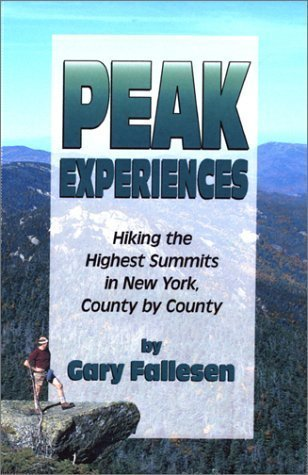 Download By Gary Fallesen - Peak Experiences, Hiking the Highest Summits of New York, County (2000-07-04) [Paperback] pdf