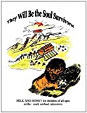They Will Be the Soul Survivors!, Mark Michael Rubenstein, 1615799001