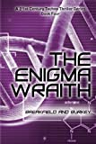 The Enigma Wraith (The Enigma Series) (Volume 4)