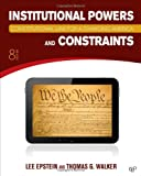 Constitutional Law for a Changing America, Lee Epstein and Thomas G. Walker, 1452226768