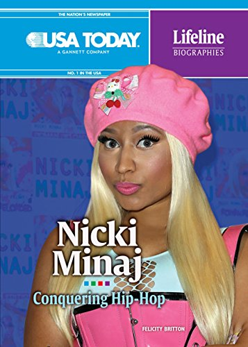Nicki Minaj: Conquering Hip-Hop (USA TODAY Lifeline Biographies)