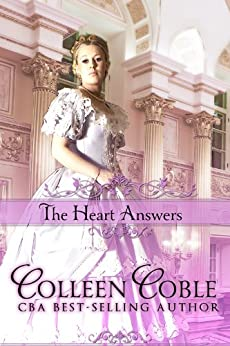 The Heart Answers (Wyoming Series Book 3) by [Coble, Colleen]
