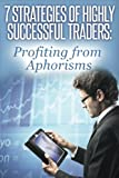 7 Strategies of Highly Successful Traders, Jose Manuel Batista, 1495356256