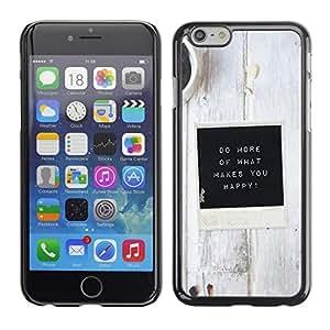 FECELL CITY // Duro Aluminio Pegatina PC Caso decorativo Funda Carcasa de Protección para Apple Iphone 6 // White Black Coffee Inspirational Message