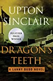 Dragon's Teeth (The Lanny Budd Novels)
