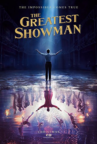 The Greatest Showman Movie Poster Limited Print Photo Zenday