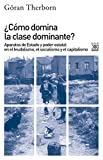 img - for  C mo domina la clase dominante?: Aparatos de Estado y poder estatal en el feudalismo, el socialismo y el capitalismo book / textbook / text book