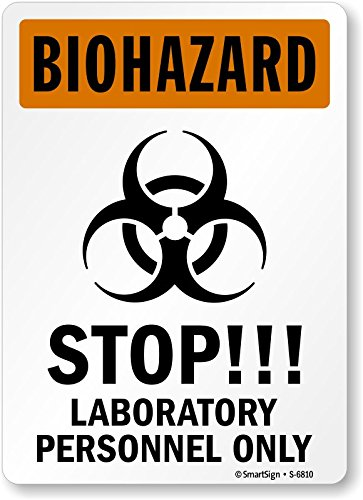 Smartsign Biohazard  Stop    Laboratory Personnel Only  With Graphic  Vinyl Label  10  X 7