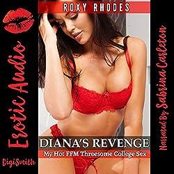 Diana's Revenge: My Hot FFM Threesome College Sex