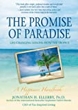 The Promise of Paradise, Jonathan H. Ellerby, 1401939597