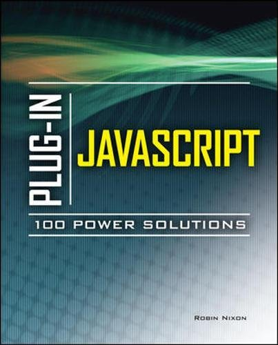 Plug-In JavaScript 100 Power Solutions by McGraw-Hill Education