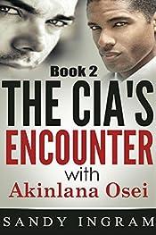 The CIA's Encounter With Akinlana Osei, Book II (Osei International Mystery Series 2)