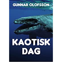 Kaotisk dag (Swedish Edition)