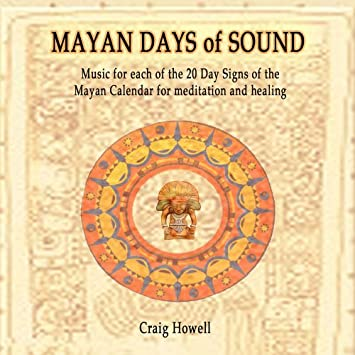 Craig Howell - Mayan Days of Sound - Amazon.com Music