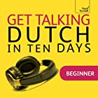Get Talking Dutch in Ten Days Rede von Marleen Owen Gesprochen von:  Teach Yourself Languages