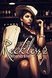 Reckless 2, Keisha Ervin, 160162624X
