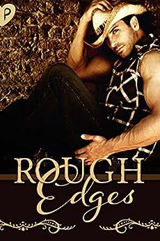 Rough Edges (Pen and Kink Anthologies Book 1) by [Serrah, Brantwijn, DeLuca, Jen, Dodd, TJ, Kyle, Anna, Morgan, Christine, Spice, Pumpkin, Primm, Trayce]