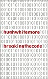 img - for Breaking the Code book / textbook / text book