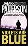 Violets Are Blue (Alex Cross)