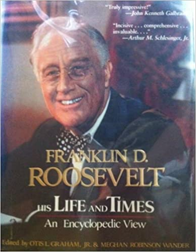 Book Franklin D.Roosevelt: His Life and Times - An Encyclopaedic View