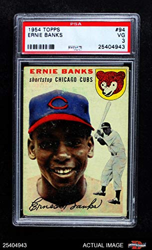 1954 Topps # 94 Ernie Banks Chicago Cubs (Baseball Card) PSA 3 - VG Cubs