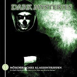 Mörderisches Klassentreffen (Dark Mysteries 11)