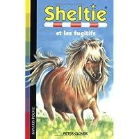 Sheltie, Tome 3 : Sheltie et les fugitifs