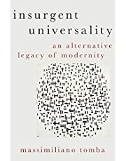Insurgent Universality: An Alternative Legacy of Modernity
