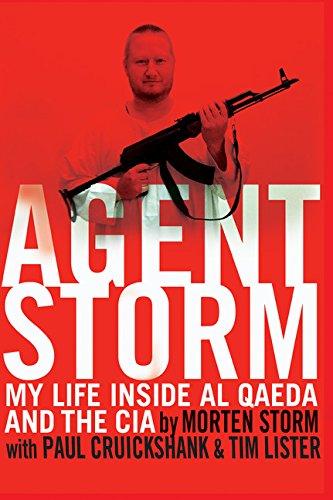 Read Online Agent Storm: My Life Inside al Qaeda and the CIA ebook