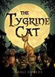 The Tygrine Cat, Inbali Iserles, 076363798X