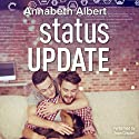 Status Update: #gaymers, Book 1 Audiobook by Annabeth Albert Narrated by Sean Crisden