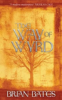The Way of Wyrd by [Bates, Brian]