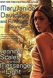 Jennifer Scales and the Messenger of Light, Anthony Alongi and MaryJanice Davidson, 0425210111
