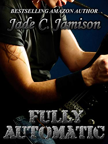 Fully Automatic (Bullet Book 5) (Jamison Pillows)