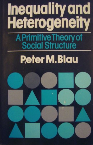 Inequality and Heterogeneity: A Primitive Theory of Social Structure