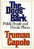 The Dogs Bark, Truman Capote, 0394487516