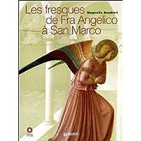 Les fresques de Fra Angelico à San Marco.