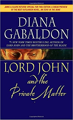 Lord john and the private matter lord john grey diana gabaldon lord john and the private matter lord john grey diana gabaldon 9780440241485 amazon books fandeluxe Gallery